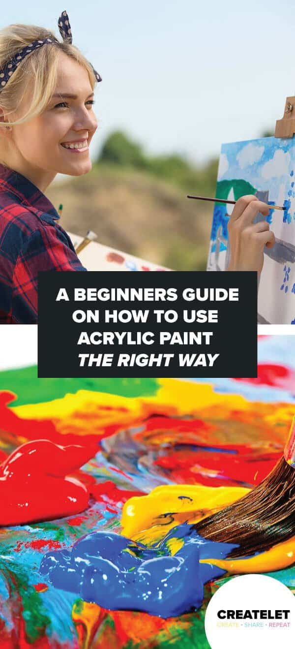 how to use acrylic paint the right way pinterest